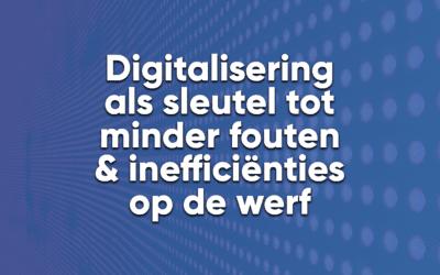 Digitalisering als sleutel tot minder fouten en inefficiënties op de werf